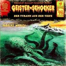Geister-Schocker 48. Der Tyrann aus der Tiefe