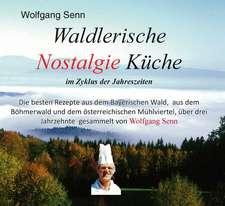 Waldlerische Nostalgie Küche - im Zyklus der Jahreszeiten