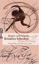 Kreatives Schreiben - Hyperwriting:  Schriftsteller