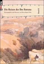 Die Reisen Des Ibn Battuta Bd. 2:  Schriftsteller