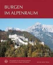 Burgen im Alpenraum