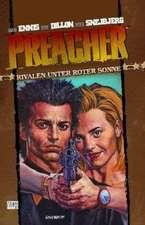 Preacher 06 - Rivalen unter roter Sonne