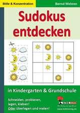 Sudokus entdecken in KiGa und Grundschule