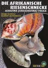 Die Afrikanische Riesenschnecke - Achatina Fulica