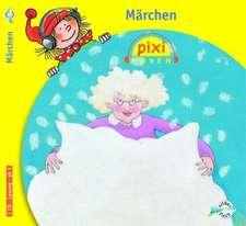 Pixi Hören. Märchen