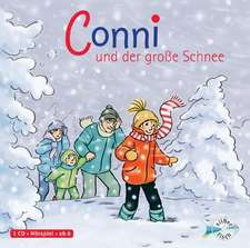 Meine Freundin Conni. Conni und der große Schnee: 6-8 ani
