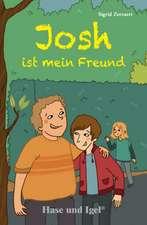 Josh ist mein Freund. Schulausgabe