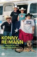 """Konny Reimann. """"... aber das ist eine andere Geschichte"""""""