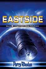 Perry Rhodan Eastside-Trilogie 02