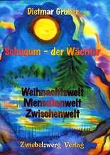 Schugum - der Wächter