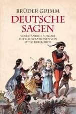 Gebrüder Grimm: Deutsche Sagen