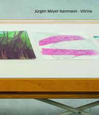 Jürgen Meyer-Isenmann, Vitrine