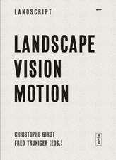 Landscape Vision Motion