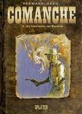Comanche 09. Die Feuerteufel von Wyoming
