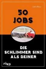 50 Jobs, die schlimmer sind als deiner