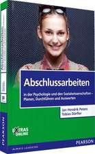 Abschlussarbeiten in der Psychologie und den Sozialwissenschaften. Planen, Durchführen und Auswerten
