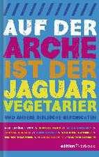 Auf der Arche ist der Jaguar Vegetarier