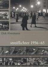 Streiflichter 1956-65