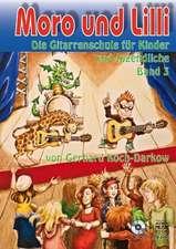 Moro und Lilli. Band 3. Mit CD
