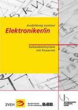 Ausbildung zum/zur Elektroniker/in Bd. 2 - Gebäudeleitsystem mit Powernet