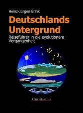 Deutschlands Untergrund - Reiseführer in die evolutionäre Vergangenheit