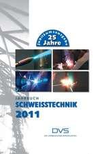 Jahrbuch Schweißtechnik 2011