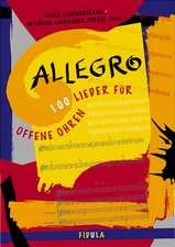 Die Zugabe / Allegro - 100 Lieder für offene Ohren. Liederbuch ab Sekundarstufe I