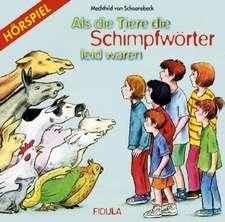 Als die Tiere die Schimpfwörter leid waren. CD