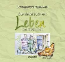Das kleine Buch vom Leben am Niederrhein