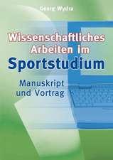 Sportwissenschaftliches Arbeiten im Studium