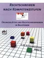 Rechtschreiben nach Kompetenzstufen 3./4. Jahrgangsstufe Bd.II