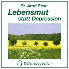 Lebensmut statt Depression. Stereo-Tiefensuggestion