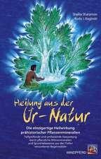 Heilung aus der Ur-Natur