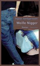 Weisse Nigger