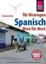 Reise Know-How Kauderwelsch Spanisch für Nicaragua - Wort für Wort