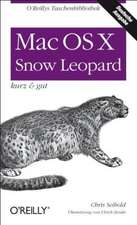 Mac OS X Snow Leopard - kurz & gut