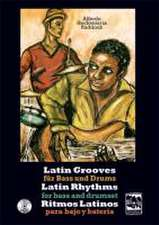 Latin Grooves für Bass und Drums, Latin rhythms for Bass & Drumset, Ritmos Latinos para Bajo y Bateria