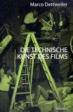 Die technische Kunst des Films