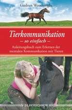 Tierkommunikation - so einfach
