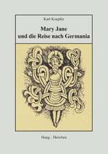 Mary Jane und die Reise nach Germania