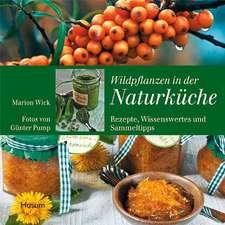 Wildpflanzen in der Naturküche