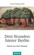 Drei Stunden hinter Berlin
