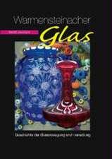 Warmensteinacher Glas