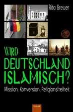 Wird Deutschland islamisch?