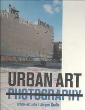Urban Art Photography:  A New Edge to Abstraction