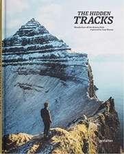 Hidden Tracks: Wanderlust off the Beaten Path explored by Cam Honan