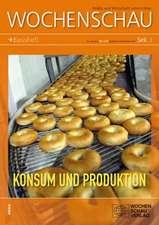 Konsum und Produktion