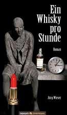 Ein Whisky Pro Stunde