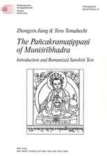 The Pancakramatippani of Munisribhadra