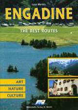 Engadine - The best Routes